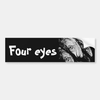 four eyes bumper sticker