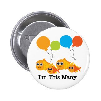 Four  Fish I'm This Many Tshirts and Gifts Pinback Button