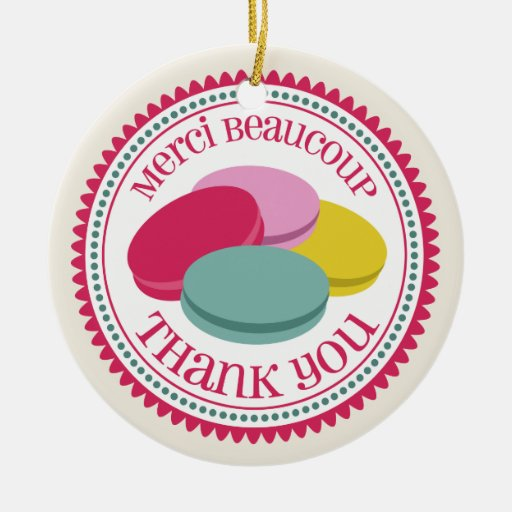 Four French Macarons Merci Beaucoup Thank You Ornaments