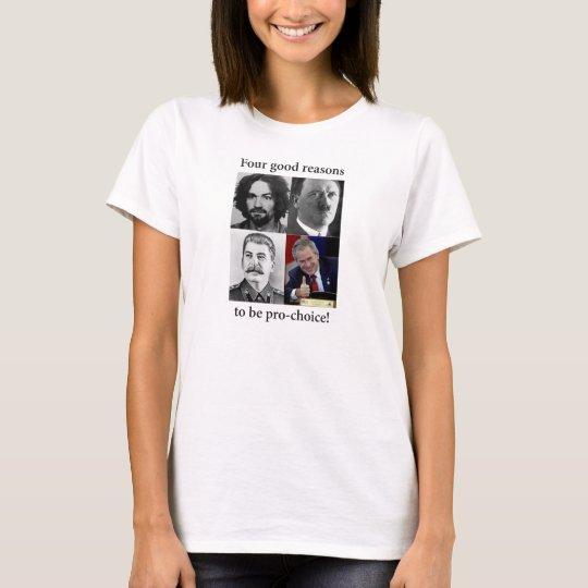 four good reasons T-Shirt