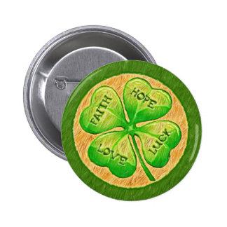 Four Leaf Clover - Faith Hope Love Luck Button