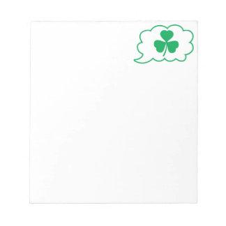 Four leaf clover Shamrock in a speech bubble Notepad