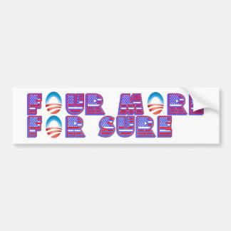 Four More For Sure Obama Bumper Sticker