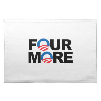 FOUR MORE WITH OBAMA -.png Cloth Place Mat