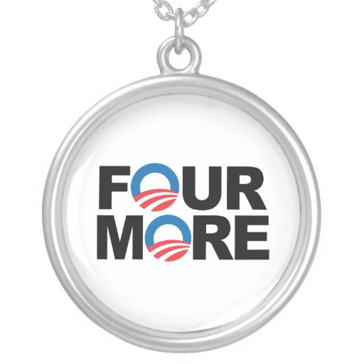 FOUR MORE WITH OBAMA -.png Round Pendant Necklace