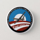 Four More Years?  Anti-Obama Pinback Button
