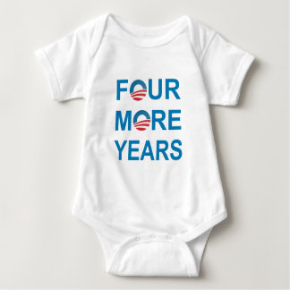 FOUR MORE YEARS - Barack Obama 2012 Baby Bodysuit