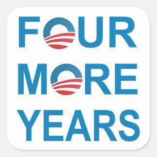 FOUR MORE YEARS - Barack Obama 2012 Square Sticker