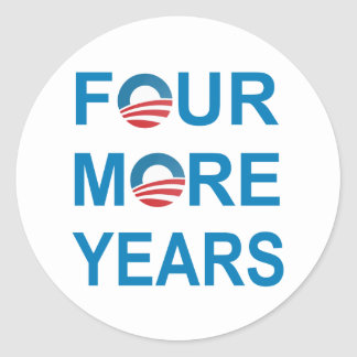 FOUR MORE YEARS - Barack Obama 2012 Stickers