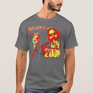 Four More Years -- CHE 2008 T-Shirt