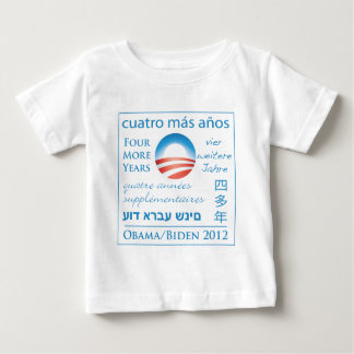 Four More Years for Obama/Biden Baby T-Shirt
