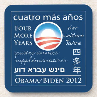 Four More Years for Obama/Biden Drink Coaster