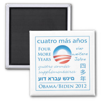 Four More Years for Obama/Biden Magnet
