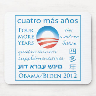 Four More Years for Obama/Biden Mouse Pad
