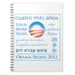 Four More Years for Obama/Biden Spiral Notebook