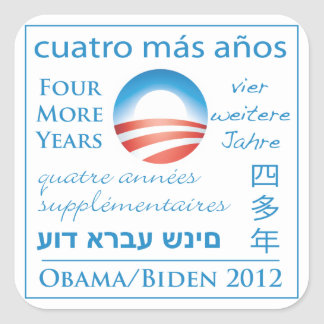 Four More Years for Obama/Biden Square Sticker