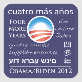 Four More Years for Obama/Biden Stickers