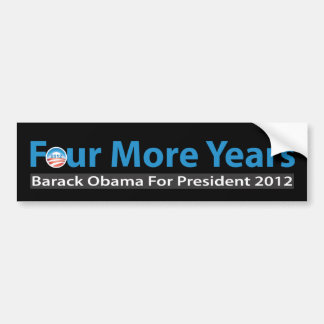Four More Years for Obama Bumper Sticker