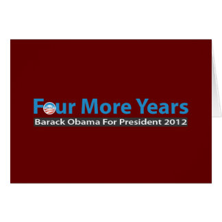 Four More Years for Obama Card