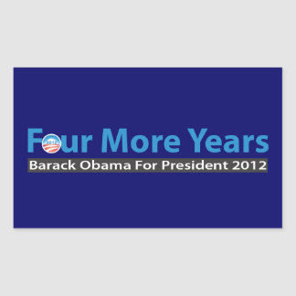 Four More Years for Obama Rectangular Sticker