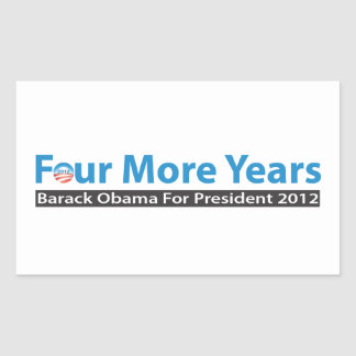 Four More Years for Obama Rectangle Sticker