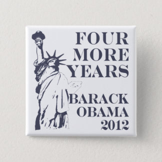 Four More Years Obama 2012 Button