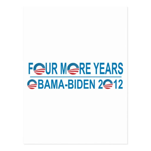 Four More Years - Obama-Biden 2012 Postcards