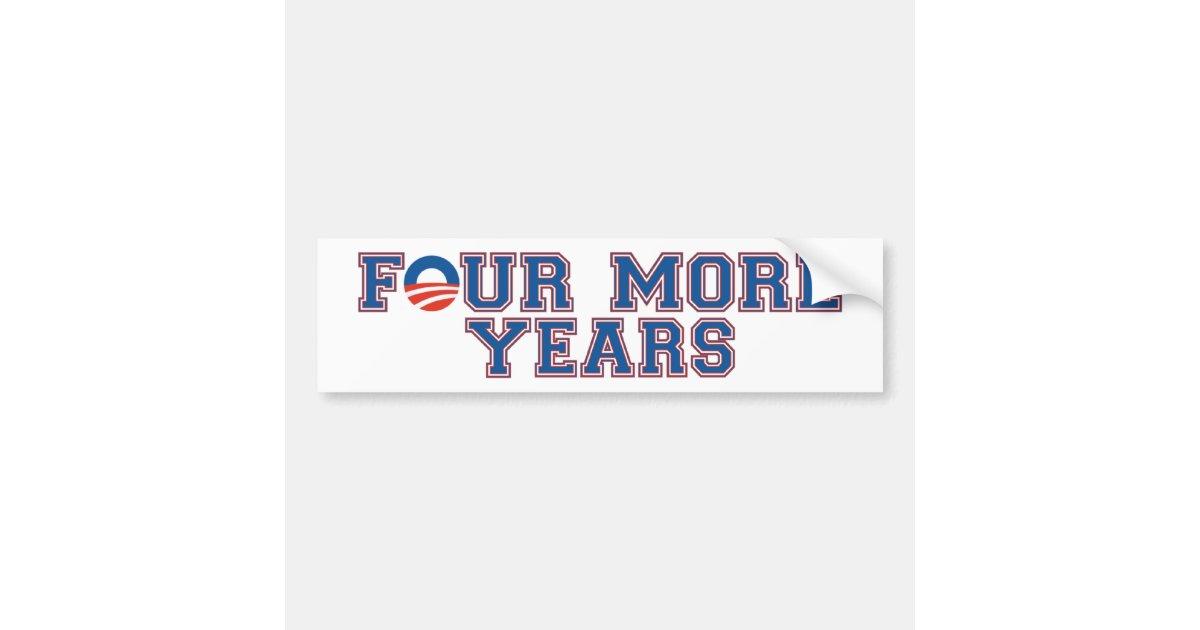four more years obama bumper sticker