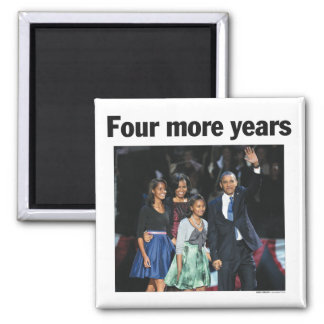 Four More Years Obama Magnet