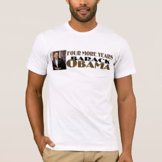FOUR MORE YEARS OBAMA PICTURE TSHIRT