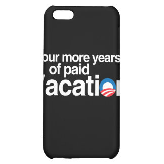 FOUR MORE YEARS OF PAID VACATION COVER FOR iPhone 5C