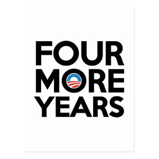 Four More Years Postcard