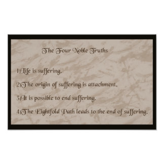 Four Noble Truths Posters
