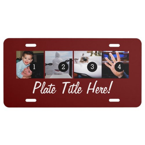 Four of Your Photos and TEXT to Make Your Own Art License Plate