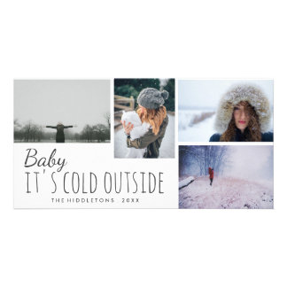 Four Photo | Baby Its Cold Outside Script Holiday Card