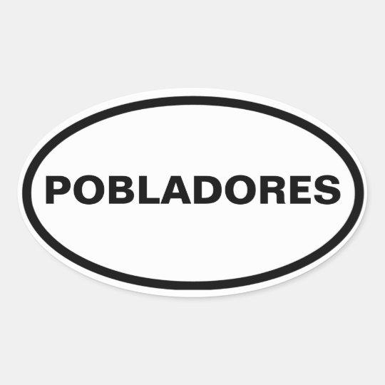 """FOUR """"Pobladores"""" Oval Sticker"""