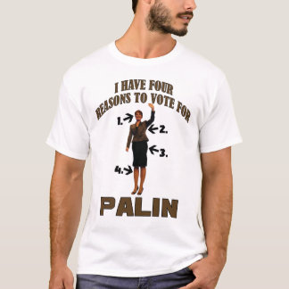 Four Reason for Palin T-Shirt