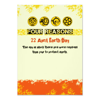 """Four Reasons To Protect The Earth 4.5"""" X 6.25"""" Invitation Card"""