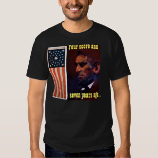 four score and seven years ago t shirt