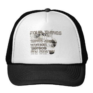 Four Things Greater Than All Things Trucker Hat