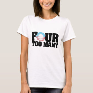 four too many T-Shirt