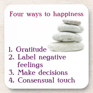 Four ways to happiness drink coaster