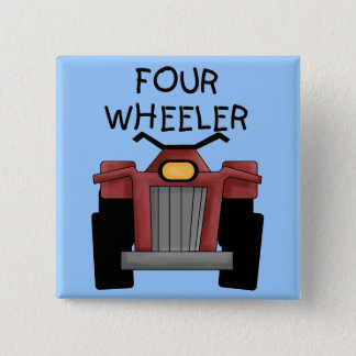 Four Wheeler Tshirts and Gifts Pinback Button