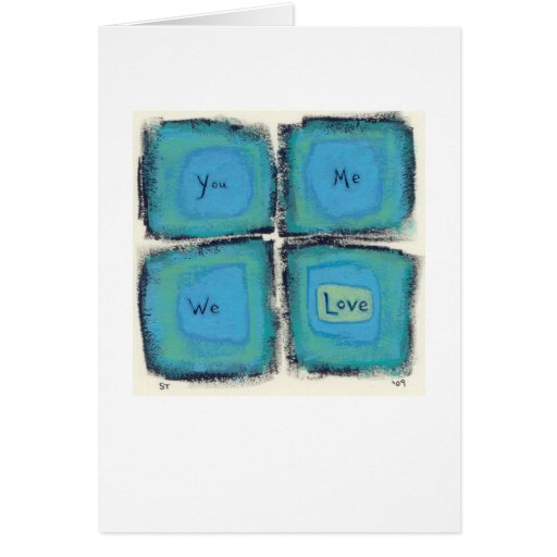Four Words - You Me We Love modern painting Greeting Card