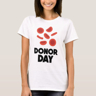 Fourteenth February - Donor Day - Appreciation Day T-Shirt