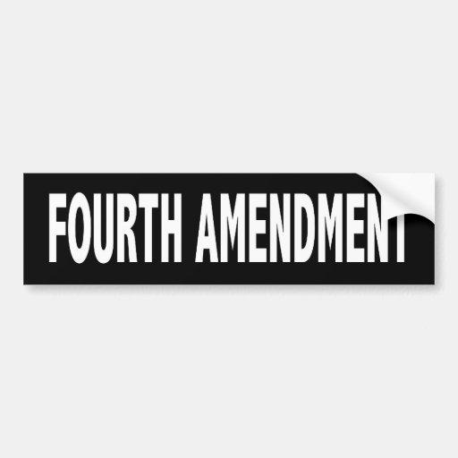 fourth amendment bumper sticker car bumper sticker zazzle. Black Bedroom Furniture Sets. Home Design Ideas