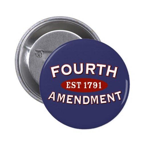 Fourth Amendment Est 1791 2 Inch Round Button