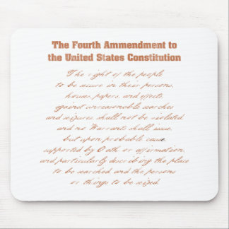 Fourth Ammendment to the Constitution Mouse Pad