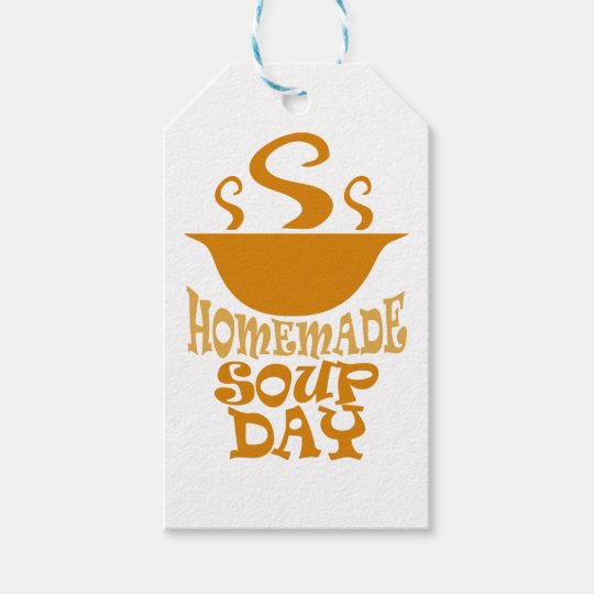 Fourth February Homemade Soup Day Gift Tags Zazzle Com