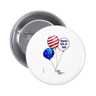 Fourth of July -  Have a day off. 2 Inch Round Button